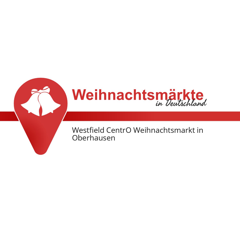 CentrO Weihnachtswelt mit Weihnachtsmarkt in Oberhausen 2019